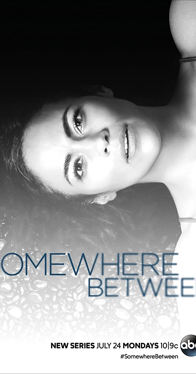 Somewhere Between (TV Series 2017) - IMDb