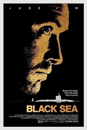 Black Sea (2014): ยุทธการฉกขุมทรัพย์ดิ่งนรก