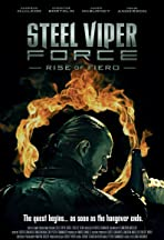 Steel Viper Force: Rise of Fiero