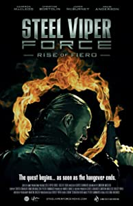 Latest hollywood movies downloads Steel Viper Force: Rise of Fiero [BDRip]