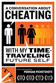 A Conversation About Cheating with My Time Travelling Future Self Poster