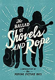 The Ballad of Shovels and Rope Poster