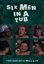 Six Men in a Tub