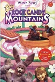 Wee Sing in the Big Rock Candy Mountains Poster