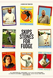 Skips Stones for Fudge Poster
