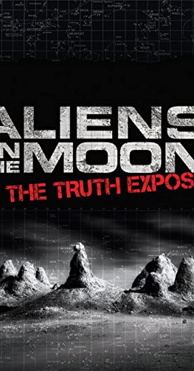 Aliens on the Moon: The Truth Exposed (TV Movie 2014) - Aliens on