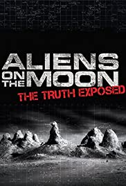 Aliens on the Moon: The Truth Exposed (2014) 720p