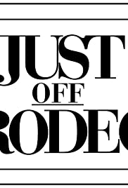 Just Off Rodeo Poster