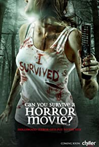 Primary photo for Can You Survive a Horror Movie?