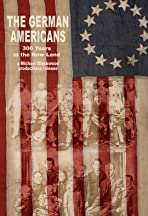 The German-Americans: 300 Years in the New Land