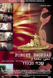 Forget Baghdad: Jews and Arabs - The Iraqi Connection Poster