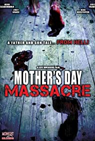 Mother's Day Massacre (2007)