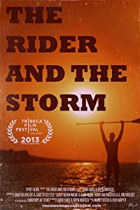 Watch free movie international The Rider and The Storm by Mark Goffman [320p]