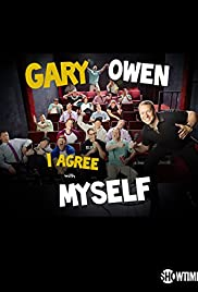 Gary Owen: I Agree with Myself Poster