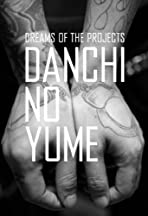 Danchi no Yume: Dreams of the Projects