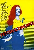 Fetish & Dreams