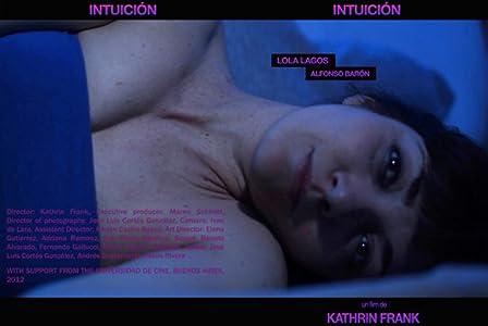 Film sites téléchargeables gratuitement Intuicion, Alfonso Barón, Lola Lagos [DVDRip] [640x360]