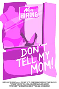 1080p movie trailer downloads Don't Tell My Mom by [hd720p]