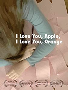 Downloadable movies dvd I Love You, Apple, I Love You, Orange by none [640x352]