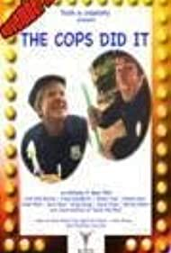 The Cops Did It (2009)