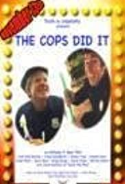 The Cops Did It Poster