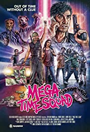 Watch Movie Mega Time Squad (2018)