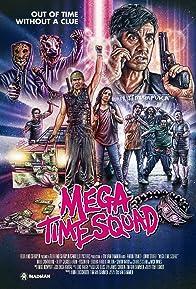 Primary photo for Mega Time Squad