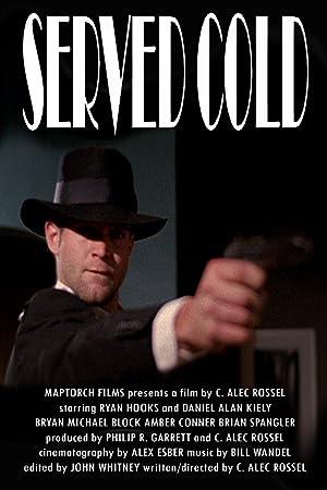 Short Served Cold Movie