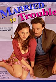 Married to Trouble Poster
