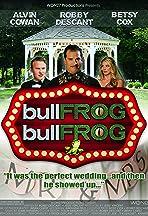 Bullfrog Bullfrog