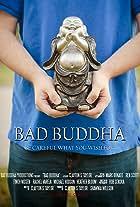 Bad Buddha