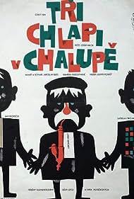 Tri chlapi v chalupe (1963)