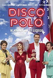 Disco Polo (2015) Poster - Movie Forum, Cast, Reviews