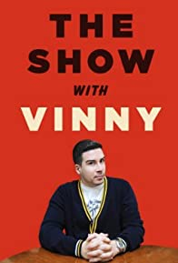 Primary photo for The Show with Vinny