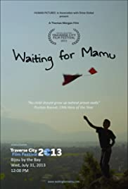 Waiting for Mamu (2013) 720p