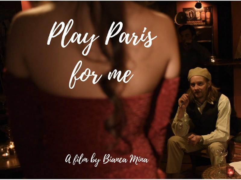 Play Paris for me (2017)