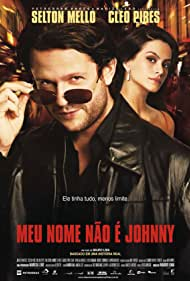Selton Mello and Cleo in Meu Nome Não é Johnny (2008)