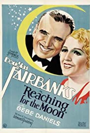 Reaching for the Moon (1930) Poster - Movie Forum, Cast, Reviews