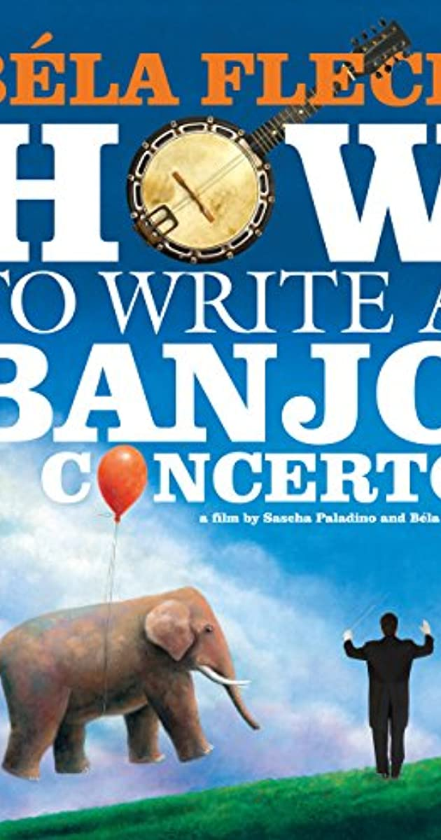 Bela Fleck: How to Write a Banjo Concerto (Documentary) Premieres Nov 20