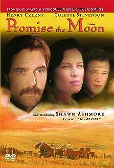 Promise the Moon (1997 TV Movie)