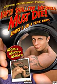 Vapid Shallow Models Must Die! (2006) Poster - Movie Forum, Cast, Reviews