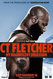 CT Fletcher: My Magnificent Obsession Poster