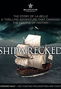 Primary photo for Shipwrecked: La Belle the Ship That Changed History