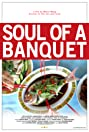 Soul of a Banquet (2014) Poster