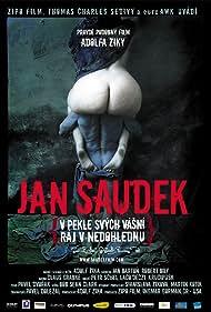 Jan Saudek - V pekle svých vásní, ráj v nedohlednu (2007)