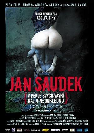 Jan Saudek – V pekle svých vásní, ráj v nedohlednu (2007)