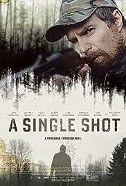 A Single Shot (2013) 720p