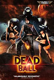 Watch Movie  Deadball (2011)