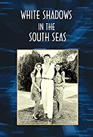 White Shadows in the South Seas Poster