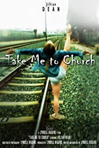Unlimited free new movie downloads Take Me to Church [480p]